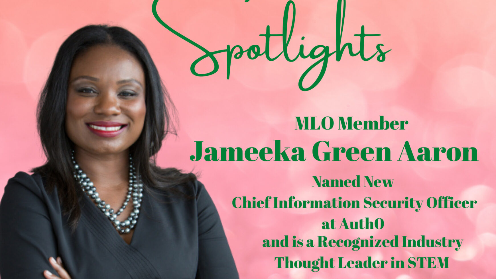 MLO Spotlights Jameeka Aaron, Chief Information Security Officer at Auth0